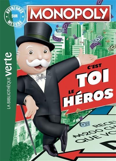 Monopoly : c'est toi le héros