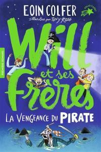 Will et ses frères. Volume 2, La vengeance du pirate