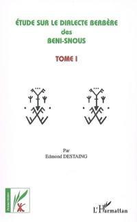 Etude sur le dialecte berbère des Beni-Snous. Volume 1,
