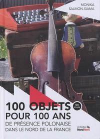 100 objets (ou plus) pour 100 ans de présence polonaise dans le nord de la France