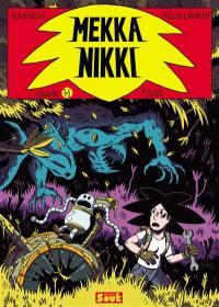 Mekka Nikki. Volume 1, Tisgo