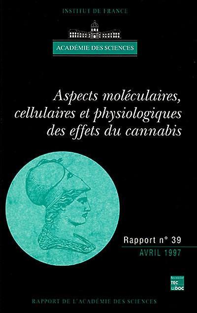 Aspects moléculaires, cellulaires et physiologiques des effets du cannabis