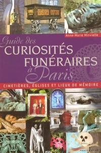 Guide des curiosités funéraires à Paris
