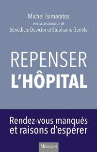 Repenser l'hôpital