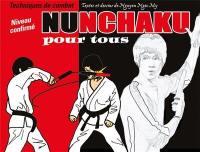 Nunchaku pour tous. Volume 2, Techniques de combat