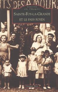 Sainte-Foy-la-Grande et le pays foyen