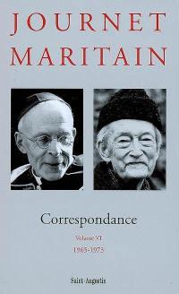 Correspondance Journet-Maritain. Volume 6, 1965-1973