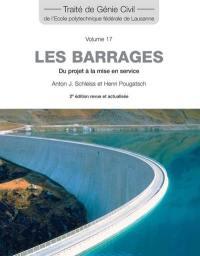 Traité de génie civil de l'Ecole polytechnique fédérale de Lausanne. Volume 17, Les barrages