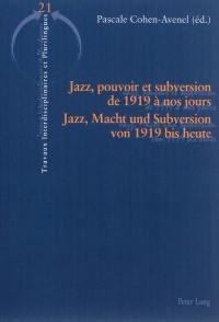 Jazz, pouvoir et subversion