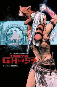 Tokyo ghost. Volume 2, Enfer digital