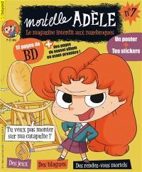 Mortelle Adèle : le magazine interdit aux nazebroques. n° 7,