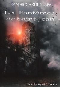 Les fantômes de Saint-Jean