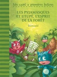 Les Pyjamasques, Les Pyjamasques et Utupë, l'esprit de la forêt