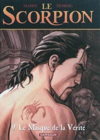 Le Scorpion. Vol. 9. Le masque de la vérité