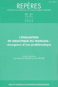 Repères : recherches en didactique du français langue maternelle. n° 31, L'évaluation en didactique du français