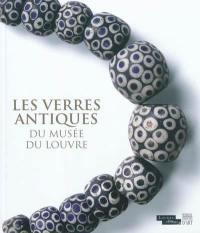 Les verres antiques du Musée du Louvre. Volume 3, Parures, instruments et éléments d'incrustation