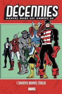 Décennies Marvel, Dans les années 80