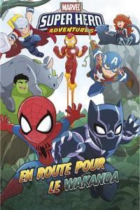 Marvel super hero adventures, En route pour le Wakanda