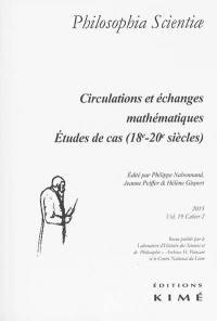 Philosophia scientiae. n° 19-2, Circulations et échanges mathématiques