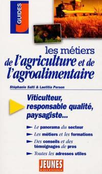 Les métiers de l'agriculture et l'agroalimentaire