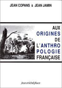 Aux origines de l'anthropologie française