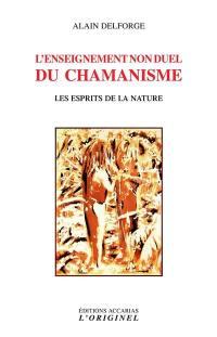 L'enseignement non duel du chamanisme