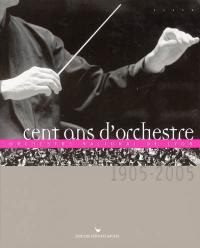 Cent ans d'orchestre