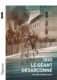 Les plus grands Tours de France. Volume 1, 1910