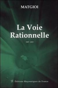 La voie rationnelle