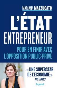 L'Etat entrepreneur