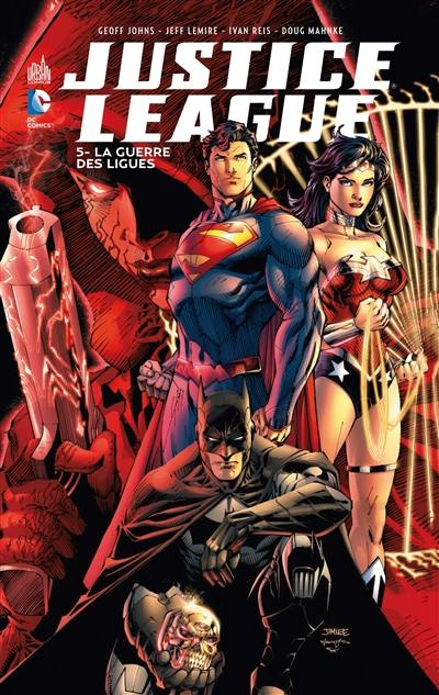 Justice league. Volume 5, La guerre des ligues