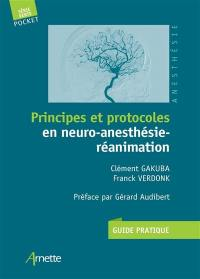 Principes et protocoles en neuro-anesthésie-réanimation