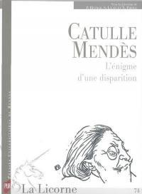 La Licorne. n° 74, Catulle Mendès