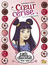 Les filles au chocolat. Volume 1, Coeur cerise