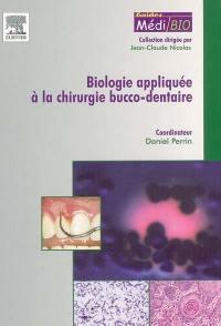 Biologie appliquée à la chirurgie bucco-dentaire