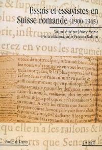 Etudes de lettres. n° 3 (2007), Essais et essayistes en Suisse romande (1900-1945)