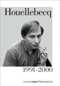 Houellebecq. Volume 1, 1991-2000