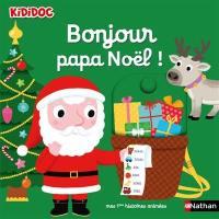 Bonjour Papa Noël !
