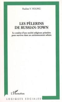 Les pèlerins de Russian-Town