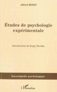 Etudes de psychologie expérimentale