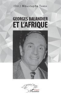Georges Balandier et l'Afrique