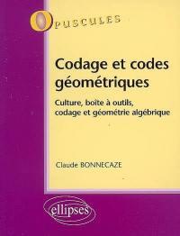 Codage et codes géométriques