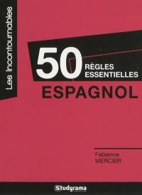 50 règles essentielles espagnol
