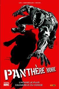 Panthère noire. Volume 3, L'homme le plus dangereux du monde