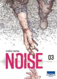 Noise. Volume 3,