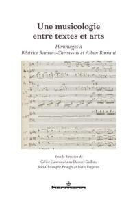 Une musicologie entre textes et arts