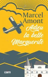 Adieu ma belle Marguerite