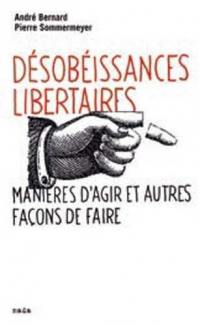 Désobéissances libertaires