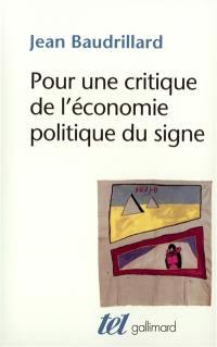 Pour une critique de l'économie politique du signe