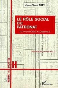 Le rôle social du patronat